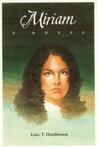 9780060638672: Miriam: A Novel
