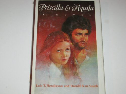 9780060638689: Priscilla and Aquila: A Novel