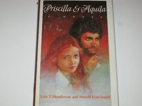 9780060638689: Priscilla and Aquila: A Novel