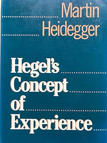 9780060638740: Hegel's Concept of Experience: With a Section from Hegels Phenomenology of Spirit in the Kenley Royce Dove Translation