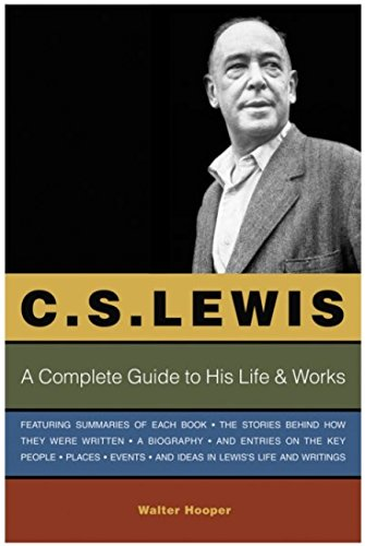 9780060638801: C. S. Lewis: A Complete Guide to His Life and  Works