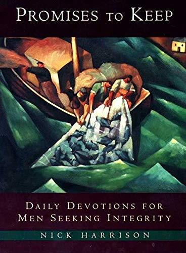 9780060638856: Promises to Keep: Daily Devotions for Men of Integrity