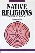 9780060640613: Native Religions of North America: The Power of Visions and Fertility (Religious Traditions of the World)