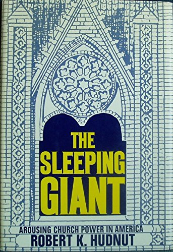 9780060640637: The sleeping giant;: Arousing church power in America