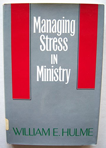 9780060640774: Managing Stress in the Ministry