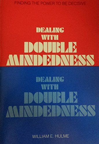 9780060640798: Dealing with double-mindedness