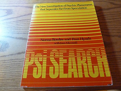 9780060640835: PSI Search: New Investigation of Psychic Phenomena That Separates Fact from Speculation