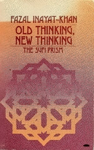 9780060640866: Old thinking, new thinking: The Sufi prism