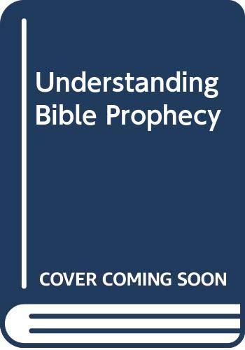 9780060640873: Understanding Bible Prophecy