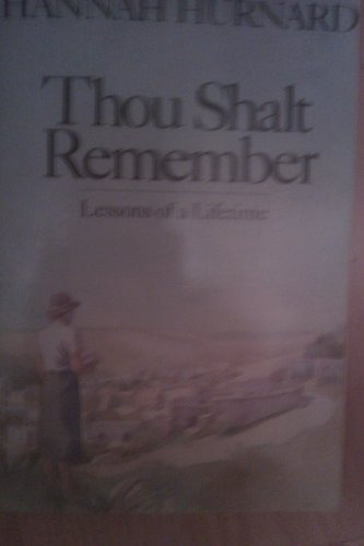 9780060640941: Thou Shalt Remember: Lessons of a Lifetime