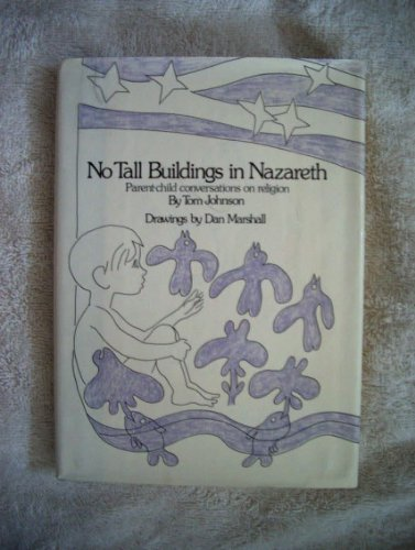 9780060641511: No Tall Buildings in Nazareth: Parent-Child Conversations on Religion
