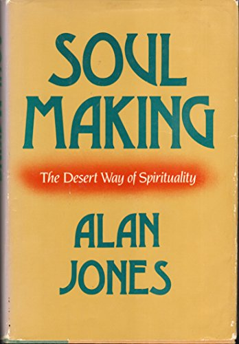 9780060641825: Soul Making: The Desert Way of Spirituality