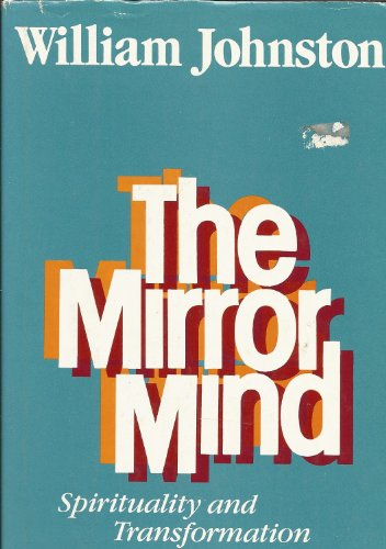 9780060641979: The Mirror Mind: Spirituality and Transformation