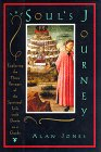 9780060642532: The Soul's Journey: Exploring the Three Passages of the Spiritual Life With Dante As a Guide