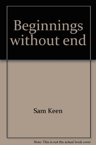 9780060642594: Beginnings without End: A  Report On Mythic Journeys