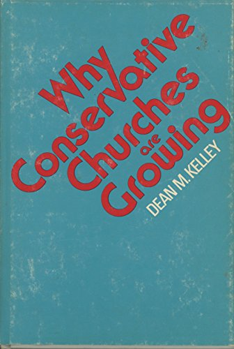 9780060643003: Why Conservative Churches Are Growing: A Study in Sociology of Religion