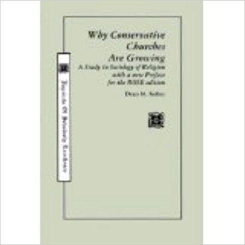 9780060643010: Why conservative churches are growing: A study in sociology of religion