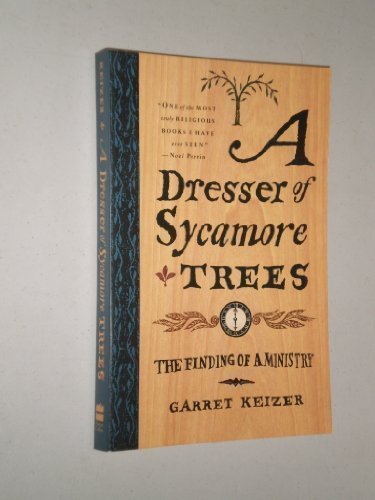 9780060643577: A Dresser of Sycamore Trees: The Finding of a Ministry
