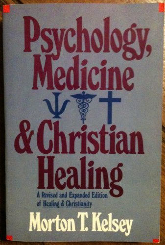 9780060643829: Psychology, medicine & Christian healing