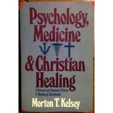 9780060643836: Psychology, Medicine and Christian Healing