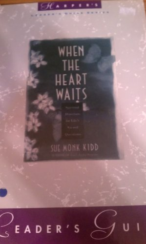 9780060645779: When the Heart Waits: Leader's Guide
