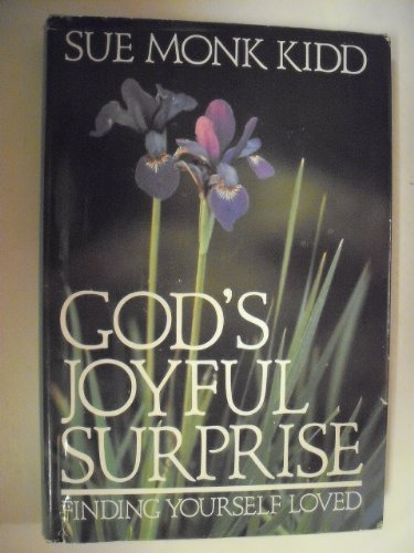 9780060645793: God's joyful surprise: Finding yourself loved
