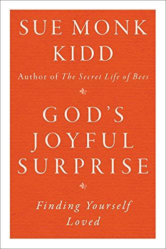 9780060645816: God's Joyful Surprise: Finding Yourself Loved