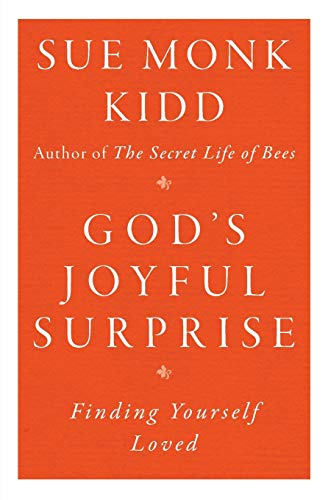 9780060645816: God's Joyful Surprise: Finding Yourself Loved