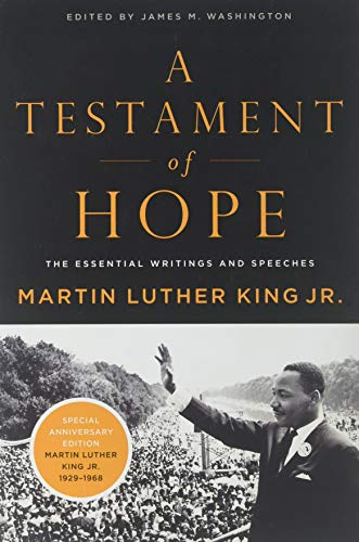 A Testament of Hope: The Essential Writings: King, Martin Luther