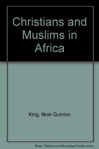 9780060647094: Christians and Muslims in Africa