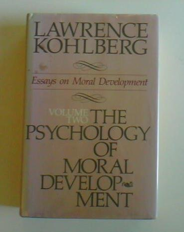 9780060647612: The Psychology of Moral Development: The Nature and Validity of Moral Stages (Essays on Moral Development, Volume 2)
