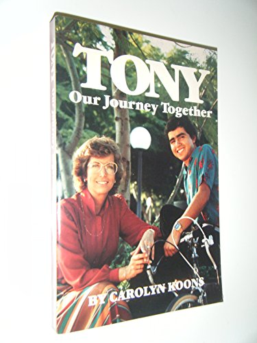 9780060647643: Tony: Our Journey Together