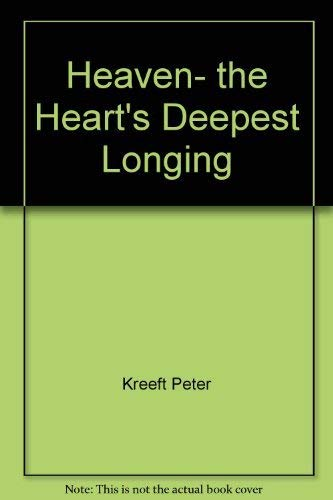 9780060647766: Heaven, the heart's deepest longing