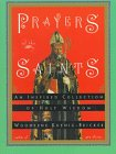 9780060647827: Prayers of the Saints: An Inspired Collection of Holy Wisdom