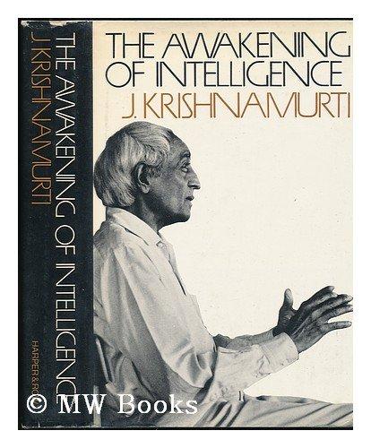 9780060647919: The Awakening of Intelligence