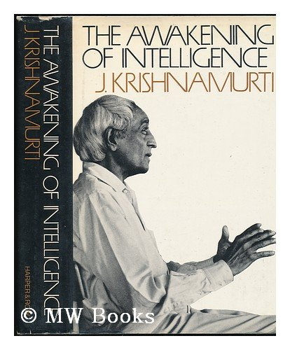 9780060647919: The Awakening of Intelligence