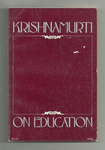 9780060647940: Krishnamurti on Education