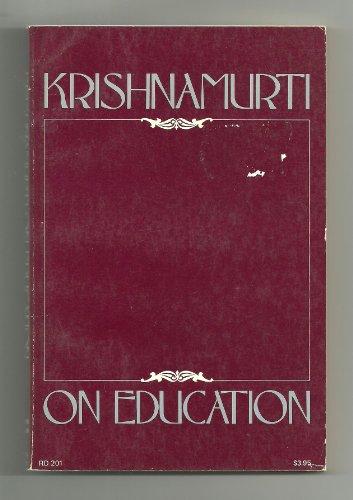 9780060647940: Krishnamurti on Education