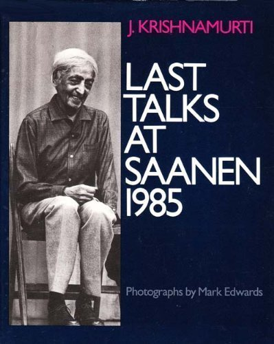 9780060647988: Last Talks at Saanen, 1985