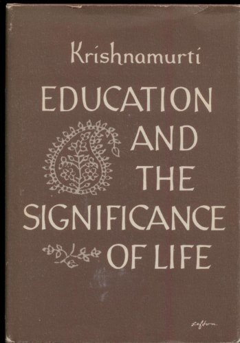 9780060648107: Education and the significance of life