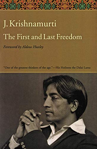 9780060648312: The First and Last Freedom