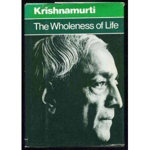 9780060648688: The Wholeness of Life