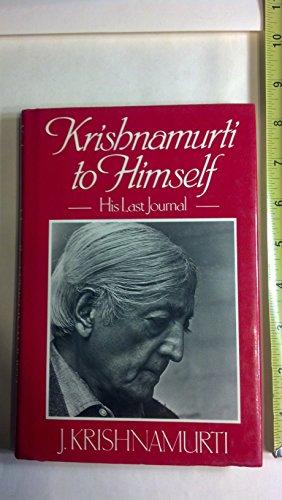 9780060648770: Krishnamurti to Himself: His Last Journal