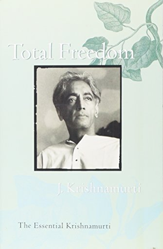 9780060648800: Total Freedom: The Essential Krishnamurti