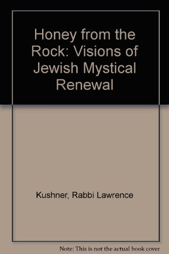9780060649012: Honey from the Rock: Visions of Jewish Mystical Renewal [D'vash misela]