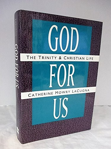 9780060649128: God for Us: The Trinity and Christian Life