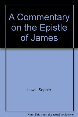 A Commentary on the Epistle of James: Laws, Sophie