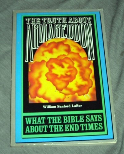 9780060649197: Truth About Armageddon: What the Bible Says About the End Times