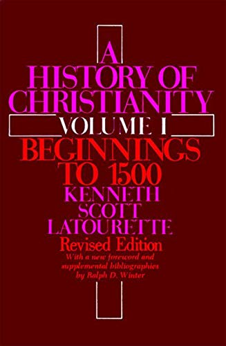 9780060649524: A History of Christianity, Volume 1: Beginnings to 1500 (Revised)