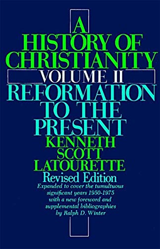 9780060649531: A History of Christianity: Reformation to the Present v. 2